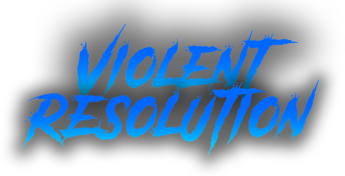 Violent Resolution